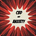 Cómo combate el CBD los trastornos relacionados con la ansiedad