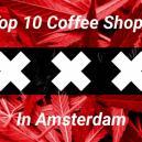 Coffee shops de Ámsterdam: Top 10