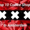 Coffee shops de Ámsterdam: Top 10